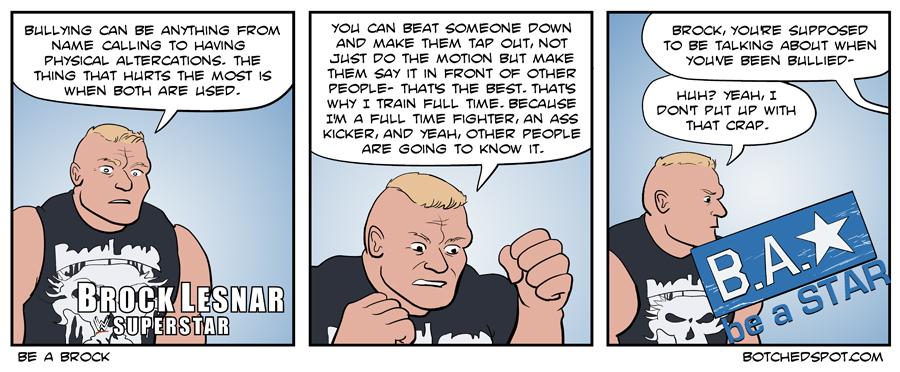 Be a Brock
