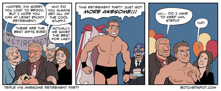 Triple H's Awesome Retirement Party