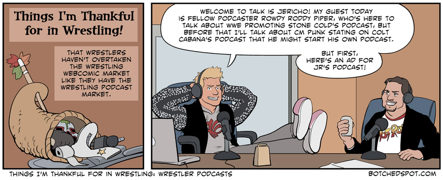 Things I'm Thankful for in Wrestling: Wrestler Podcasts