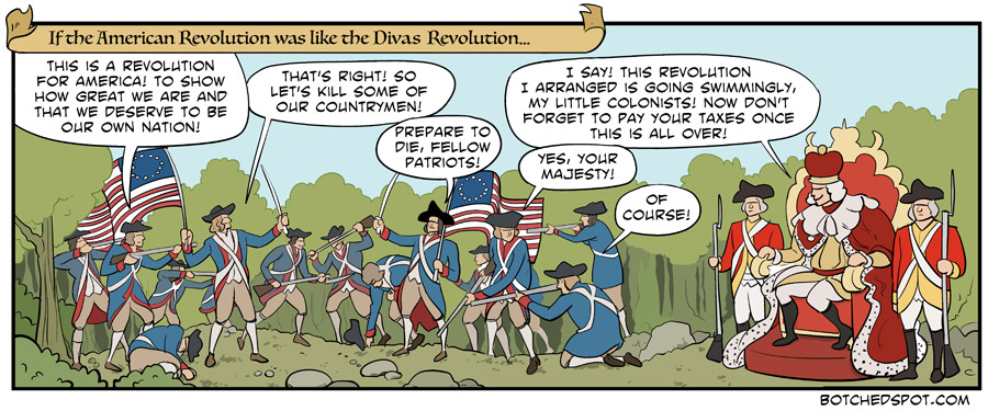 If the American Revolution was like the Divas Revolution