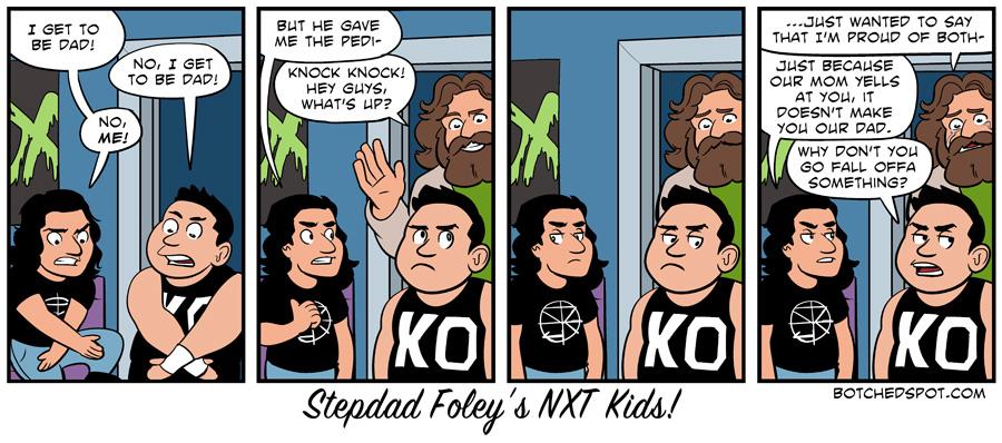 Stepdad Foley's NXT Kids!