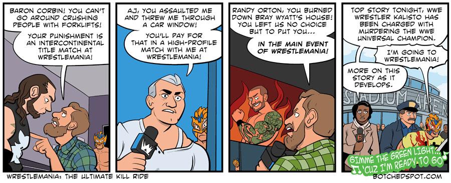 Wrestlemania: The Ultimate Kill Ride!