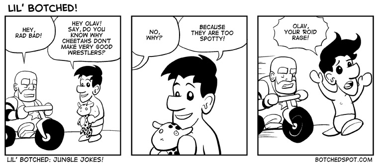 Lil' Botched: Jungle Jokes!