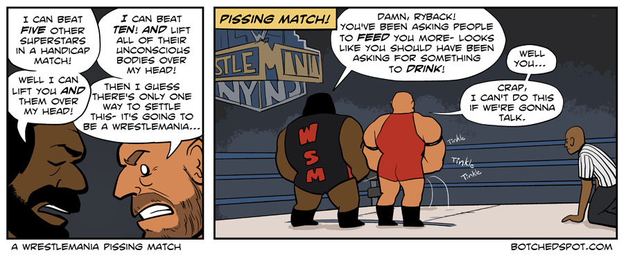 A Wrestlemania Pissing Match