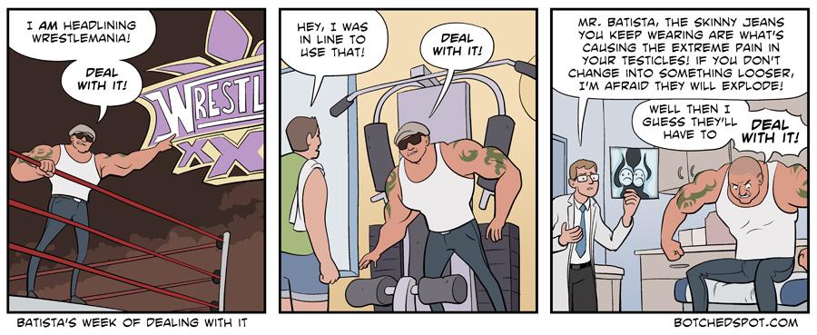 Batista's Week of Dealing With It