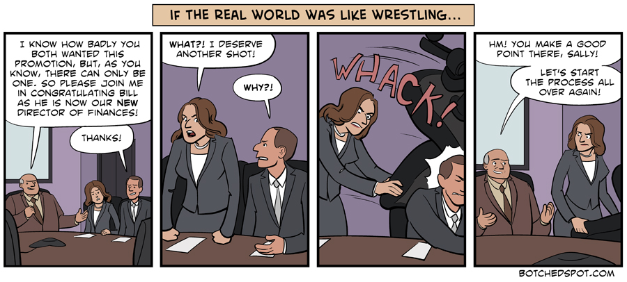 If the Real World Was Like Wrestling- Job Promotions