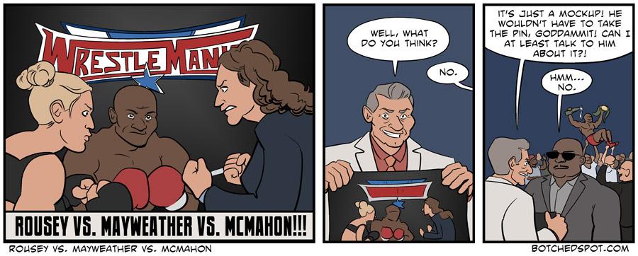 Rousey vs. Mayweather vs. McMahon