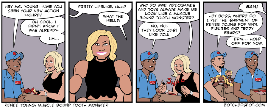 Renee Young, Muscle Bound Tooth Monster