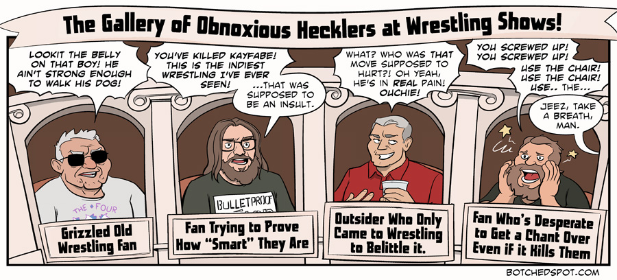 The Gallery of Obnoxious Hecklers at Wrestling Shows