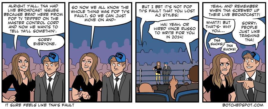 It Sure Feels Like TNA's Fault