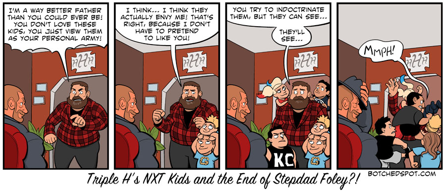 Triple H's NXT Kids and the End of Stepdad Foley?!