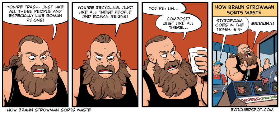 How Braun Strowman Sorts Waste
