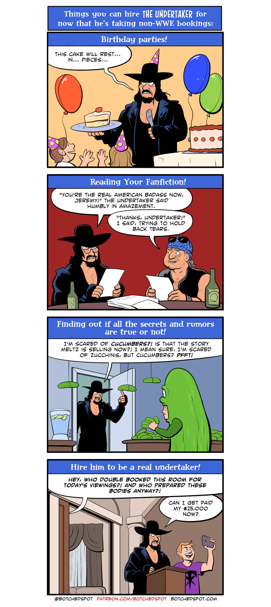 Things You Can Hire The Undertaker For!